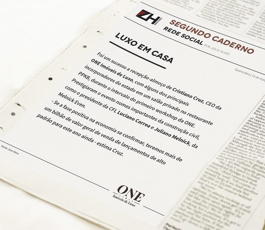 Primeiro workshop da One Imóveis de Luxo recebe nota na Zero-Hora.