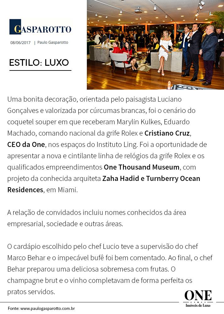 Paulo Gasparotto destaca evento da One Imóveis de Luxo em parceria com a Dvoskinkulkes.