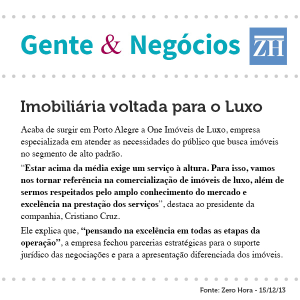 Caderno Gente & Negócios destaca a imobiliária voltada para o Luxo
