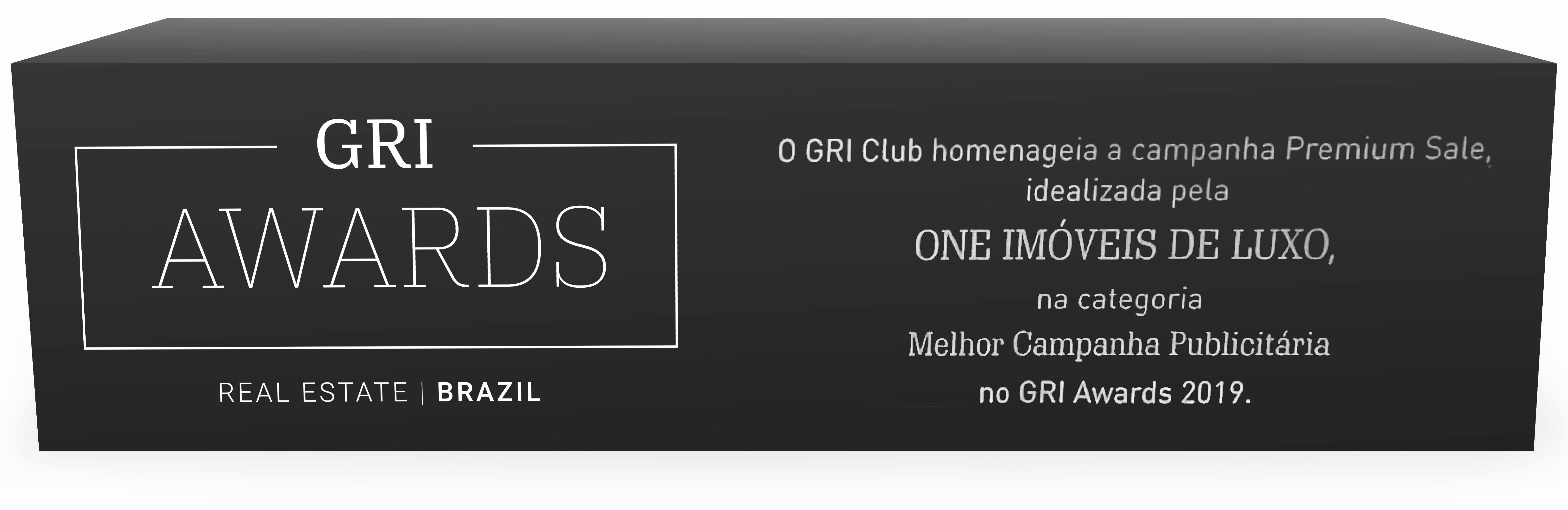 O GRI Club homenageia a campanha Premium Sale, idelizada pela One Imóveis de Luxo, na categoria Melhor Campanha Publicitária no GRI Awards 2019.